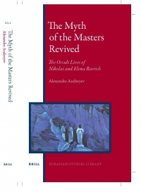 A. Andreyev. The Myth of the Masters Revived. Brill Academic Publishers, 2014